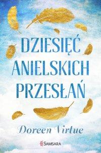 Dziesięć anielskich przesłań - Doreen Virtue - ebook