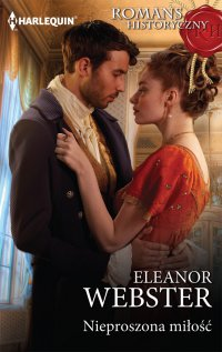 Nieproszona miłość - Eleanor Webster - ebook