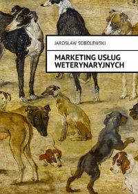 Marketing usług weterynaryjnych