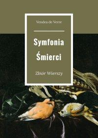 Symfonia Śmierci - Vendea de Verre - ebook