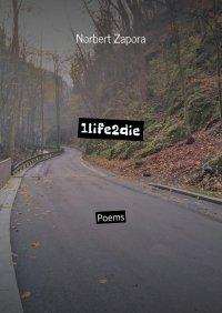 1life2die