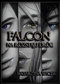 Falcon II - Katarzyna Wycisk - ebook