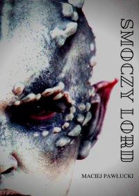 Smoczy Lord - Maciej Pawłucki - ebook