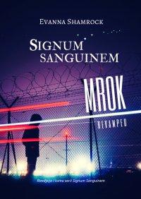 Signum Sanguinem. Mrok