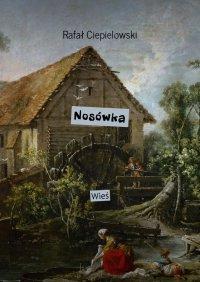 Nosówka - Rafał Ciepielowski - ebook