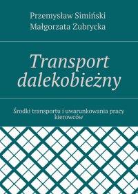 Transport dalekobieżny - Przemysław Simiński - ebook