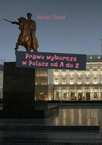 Prawo wyborcze wPolsce odAdoZ