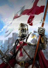 Templariusze Krucjata
