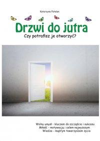 Drzwi do jutra - Katarzyna Patalan - ebook