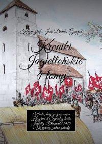 Kroniki Jagiellońskie 4tomy