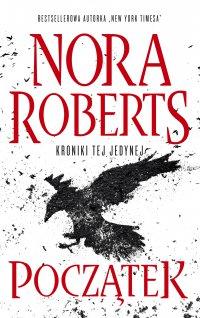 Początek - Nora Roberts - ebook