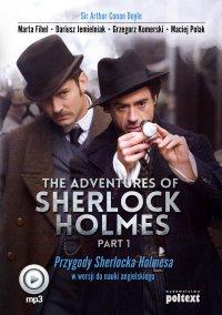 The Adventures of Sherlock Holmes (part I). Przygody Sherlocka Holmesa w wersji do nauki angielskiego - Arthur Conan Doyle - audiobook