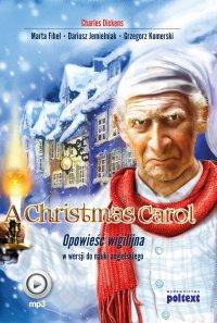 A Christmas Carol. Opowieść wigilijna w wersji do nauki angielskiego - Charles Dickens - audiobook
