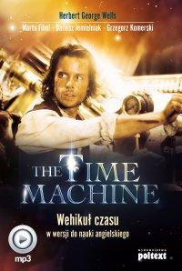The Time Machine. Wehikuł czasu w wersji do nauki angielskiego - Herbert George Wells - audiobook