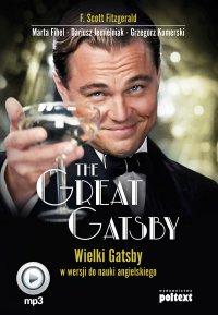 The Great Gatsby. Wielki Gatsby w wersji do nauki angielskiego
