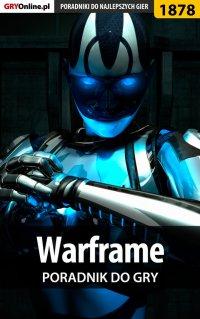 Warframe - poradnik do gry