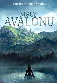Mgły Avalonu - Marion Zimmer Bradley - ebook