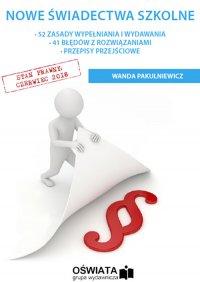 Nowe świadectwa szkolne - Wanda Pakulniewicz - ebook