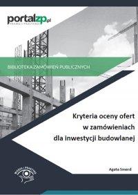 Kryteria oceny ofert w zamówieniach dla inwestycji budowlanej