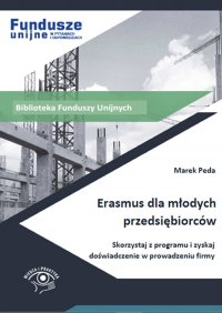 Erasmus dla młodych przedsiębiorców - Marek Peda - ebook