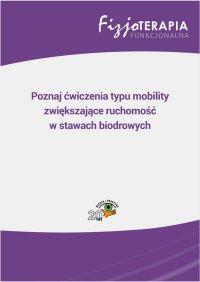 Poznaj ćwiczenia typu mobility zwiększające ruchomość w stawach biodrowych - Beata Golberg - ebook