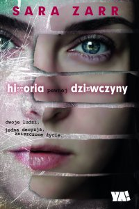 Historia pewnej dziewczyny - Sara Zarr - ebook