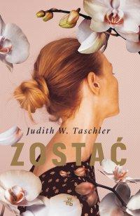 Zostać - Judith W. Taschler - ebook