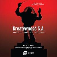 Kreatywność S.A - Ed Catmull - audiobook