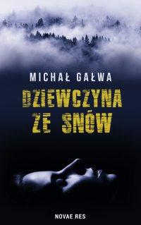 Dziewczyna ze snów - Michał Gałwa - ebook