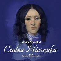Cudna mieszczka - Wiktor Gomulicki - audiobook