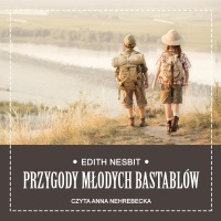 Przygody młodych Bastablów - Edith Nesbit - audiobook