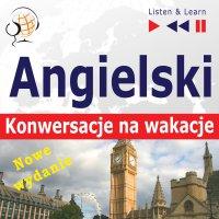 Angielski. Konwersacje na wakacje: On Holiday - Dorota Guzik - audiobook