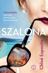 Szalona - Chloe Esposito - ebook