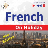 French on Holiday: Conversations de vacances - Dorota Guzik - audiobook