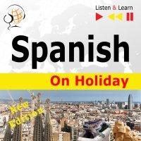 Spanish on Holiday: De vacaciones - Dorota Guzik - audiobook