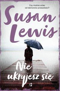Nie ukryjesz się - Susan Lewis - ebook