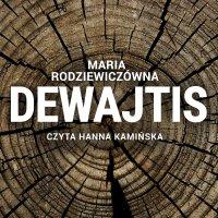 Dewajtis - Maria Rodziewiczówna - audiobook