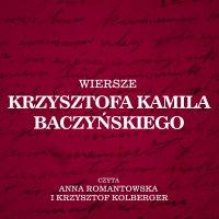 Wiersze Krzysztofa Kamila Baczyńskiego - Krzysztof Baczyński - audiobook