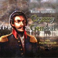 Czarny generał - Wacław Gąsiorowski - audiobook