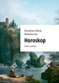 Horoskop - Zuzanna Skonieczna - ebook