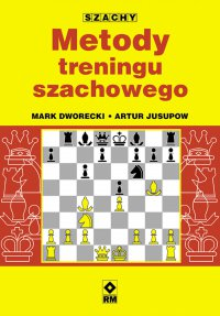 Metody treningu szachowego - Mark Dworecki - ebook