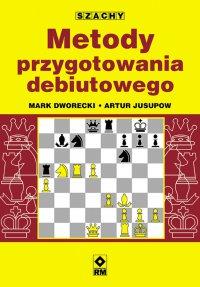 Metody przygotowania debiutowego - Mark Dworecki - ebook