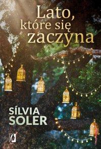 Lato, które się zaczyna - Silvia Soler - ebook