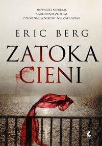 Zatoka cieni - Eric Berg - ebook