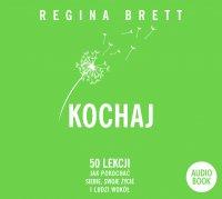 Kochaj - Regina Brett - audiobook