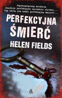 Perfekcyjna śmierć - Helen Fields - ebook