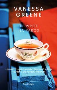 Powrót na Paros - Vanessa Greene - ebook