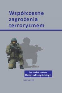 Współczesne zagrożenia terroryzmem - Kuba Jałoszyński - ebook