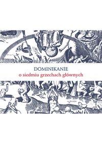 Dominikanie o siedmiu grzechach głównych