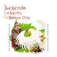 Legenda o Lechu i Białym Orle